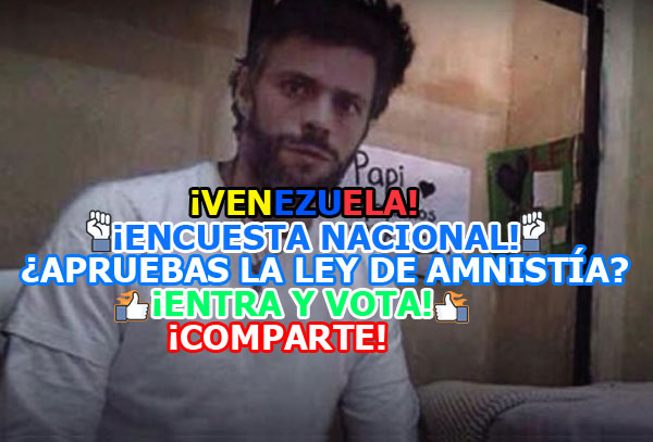El gobierno de Nicolás Maduro ha metido a la cárcel a varios lideres opositores convirtiéndolos en presos políticos, se está discutiendo actualmente la ley de amnistía la cual podrá ponerlos en libertad.