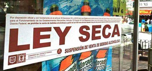 Anuncian Ley Seca desde el #28Jul | Foto cortesía