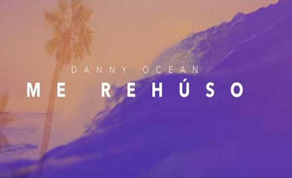 "Danny Ocean estrena el videoclip oficial de ""Me rehúso""   Captura de video"